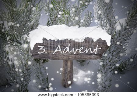 Sign Snowflakes Fir Tree 3 Advent Means Christmas Time