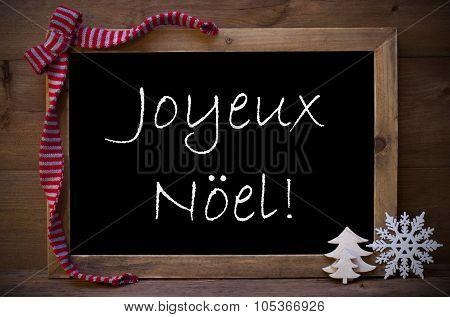 Chalkboard With Decoration Joyeux Noel Mean Merry Christmas