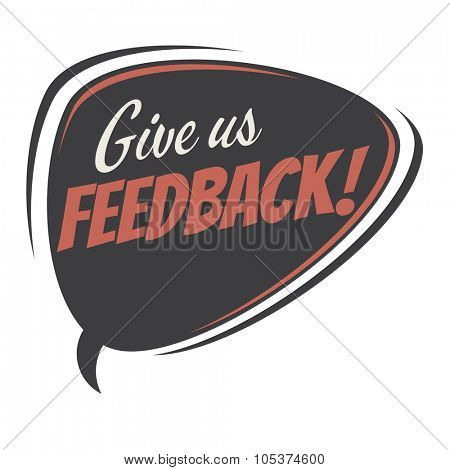 give us feedback retro speech bubble