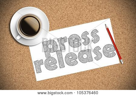 Coffee And Pencil Sketch Press Release On Paper
