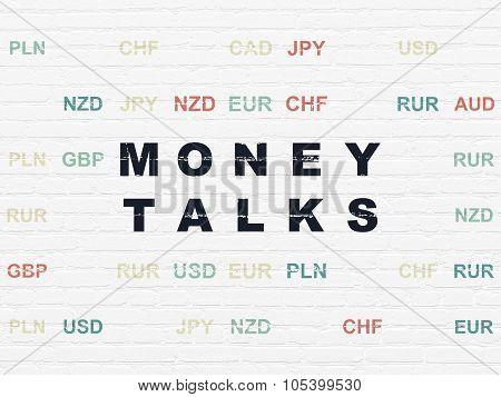 Finance concept: Money Talks on wall background