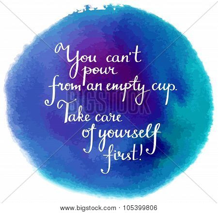 'take Care Of Yourself' Motivational Vector Graphic On Watercolor Texture