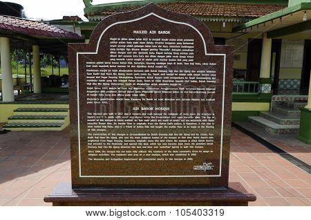 Information stone at Air Barok Mosque at Jasin Malacca, Malaysia