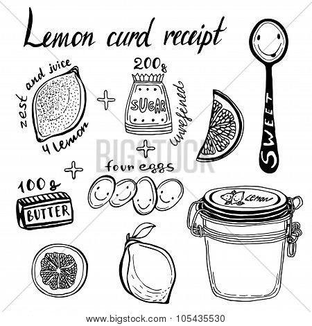 Lemon Curd receipt, vector illustration. Hand Drawn ingredients and jar.
