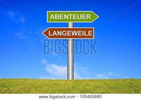 Signpost Adventure Or Boredom German