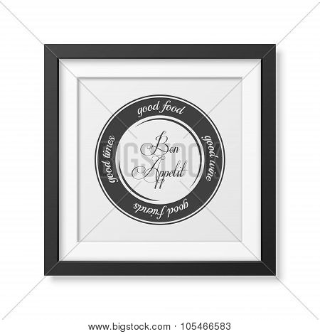 Quote typographical Background in the realistic square black frame