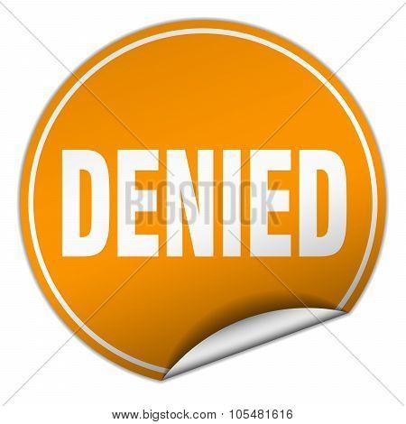 Denied Round Orange Sticker Isolated On White
