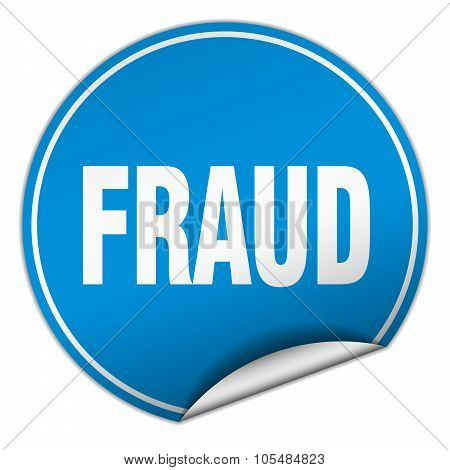 Fraud Round Blue Sticker Isolated On White