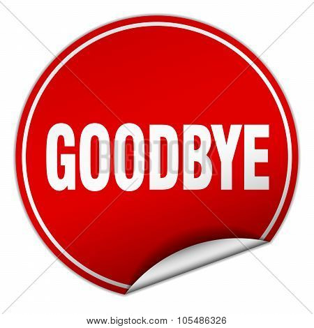 Goodbye Round Red Sticker Isolated On White