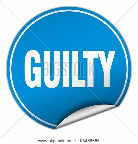 Guilty Round Blue Sticker Isolated On White