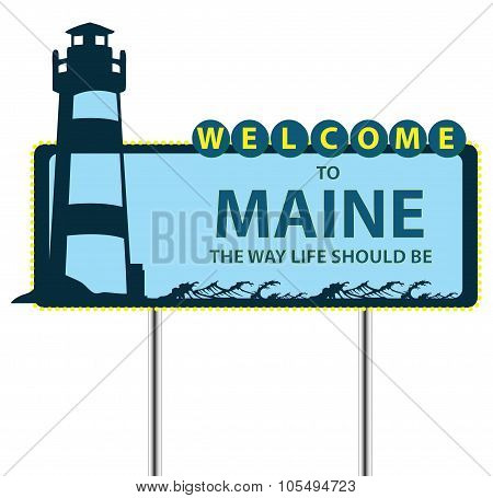 Stand Welcome To Maine