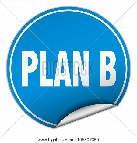 Plan B Round Blue Sticker Isolated On White