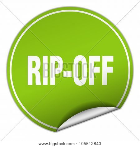 Rip-off Round Green Sticker Isolated On White