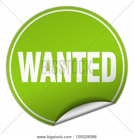 Wanted Round Green Sticker Isolated On White