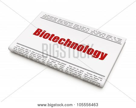 Science concept: newspaper headline Biotechnology