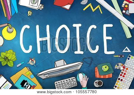 Choice Chance Opportunity Decision Alternative Concept