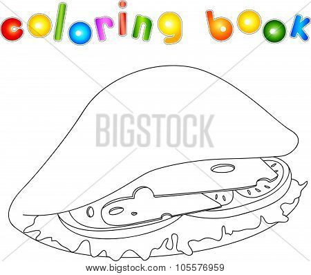Sandwich Unpainted. Pitta With Cheese, Tomato, Meat And Salad. Coloring Book For Kids About Fast Foo