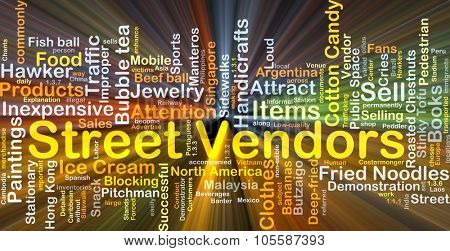 Background concept wordcloud illustration of street vendors glowing light