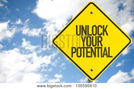 Unlock Your Potential sign with sky background