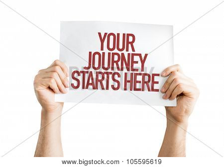 Your Journey Starts Here placard isolated on white