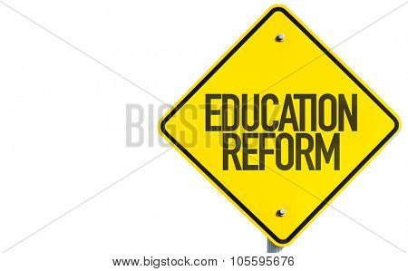 Education Reform sign isolated on white background