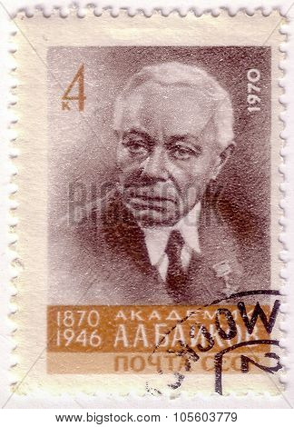 Ussr - Circa 1970: A Stamp Printed In The Ussr  Shows Alexander Alexandrovich Baykov, Metallurgist A