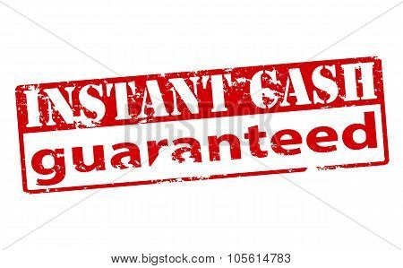 Instant Cash Guaranteed
