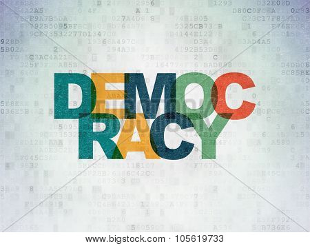 Political concept: Democracy on Digital Paper background