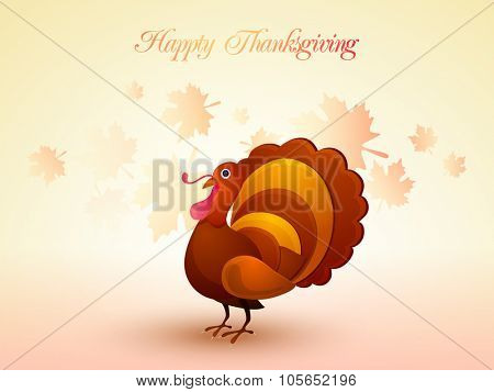 Happy Thanksgiving Day celebration with Turkey Bird on glossy maple leaves decorated background.