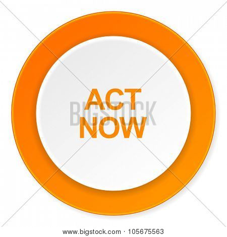 act now orange circle 3d modern design flat icon on white background