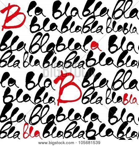 Bla-bla-bla Lettering Seamless Vector Pattern.