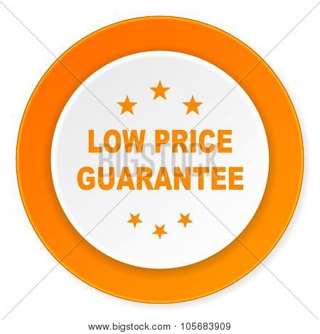 low price guarantee orange circle 3d modern design flat icon on white background