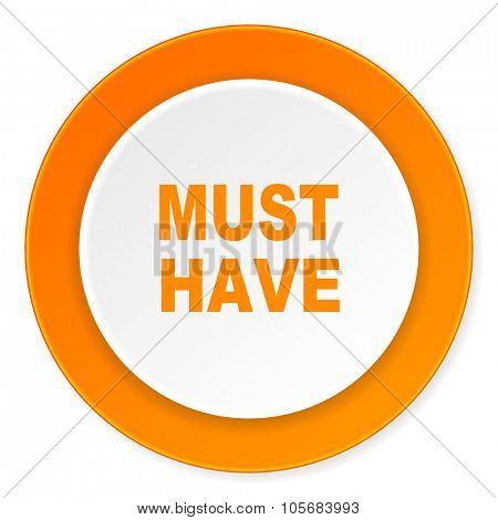 must have orange circle 3d modern design flat icon on white background