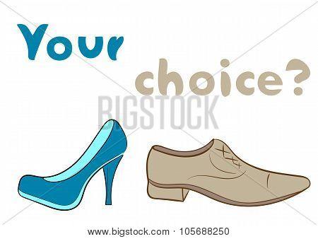 Footwear choice with an inscription