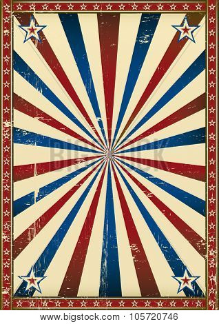 Old poster patriotic background. A patriotic background with a texture for your publicity