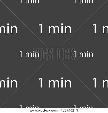 One Minute Sign Icon. Seamless Pattern On A Gray Background. Vector