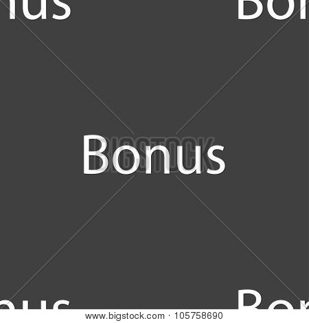 Bonus Sign Icon. Special Offer Label. Seamless Pattern On A Gray Background. Vector