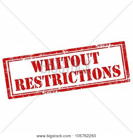 Whitout Restrictions