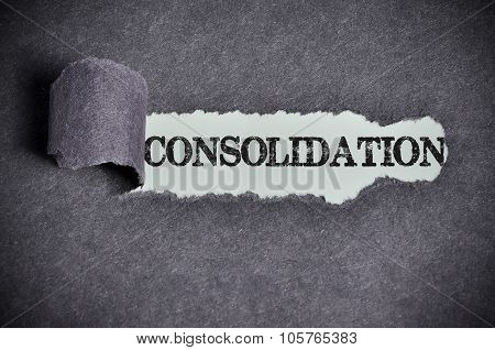 Consolidation Word Under Torn Black Sugar Paper