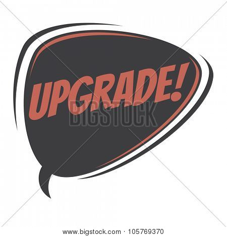 upgrade retro speech bubble