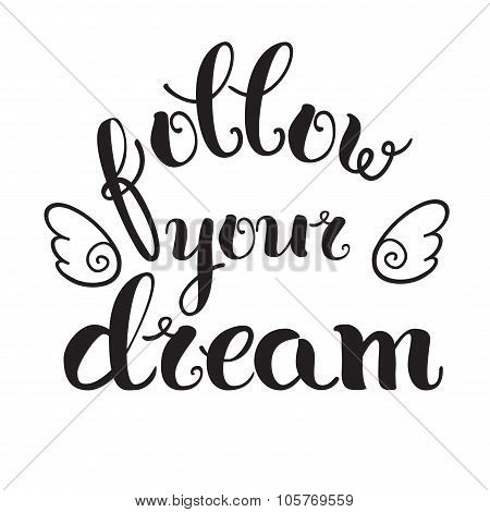 'follow Your Dream