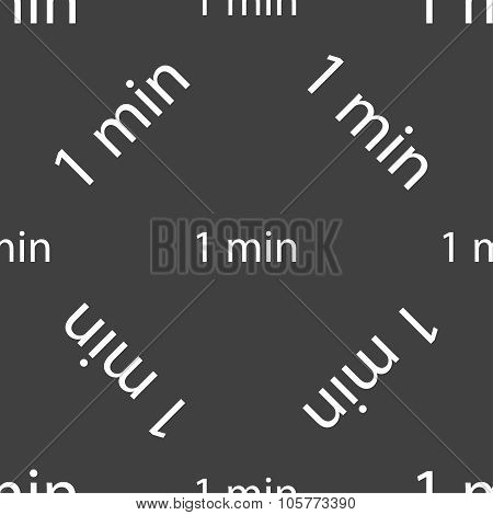 One Minutes Sign Icon. Seamless Pattern On A Gray Background. Vector