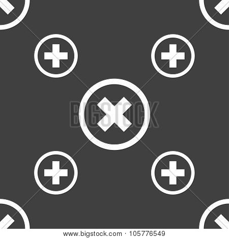 Cancel Icon. No Sign. Seamless Pattern On A Gray Background. Vector