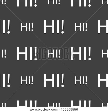 Hi Sign Icon. India Translation Symbol. Seamless Pattern On A Gray Background. Vector