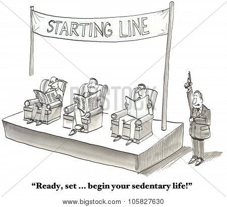 Sedentary Life