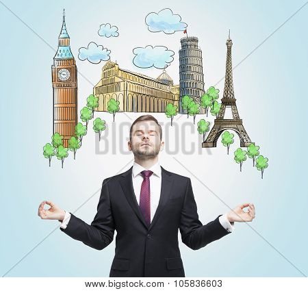 Meditative Businessmen Is Dreaming About The Visiting Of The Most Famous European Cities. The Concep