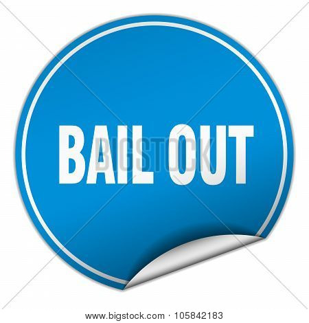 Bail Out Round Blue Sticker Isolated On White