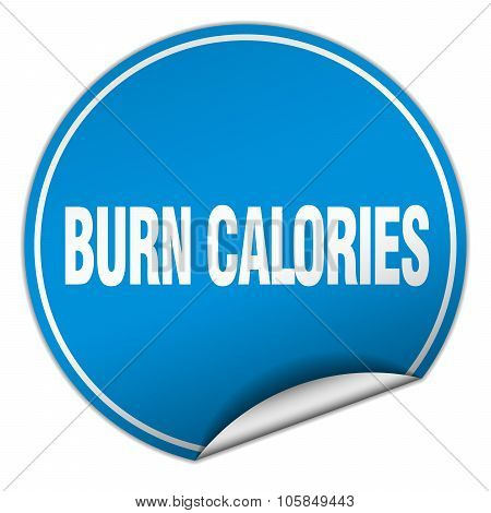 Burn Calories Round Blue Sticker Isolated On White