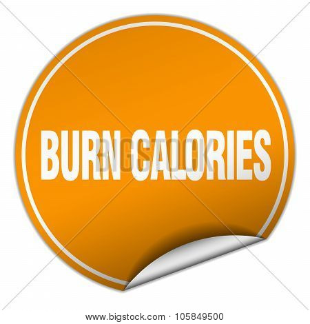 Burn Calories Round Orange Sticker Isolated On White