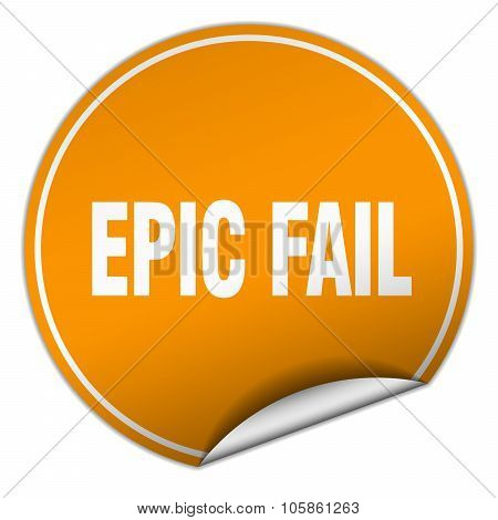 Epic Fail Round Orange Sticker Isolated On White
